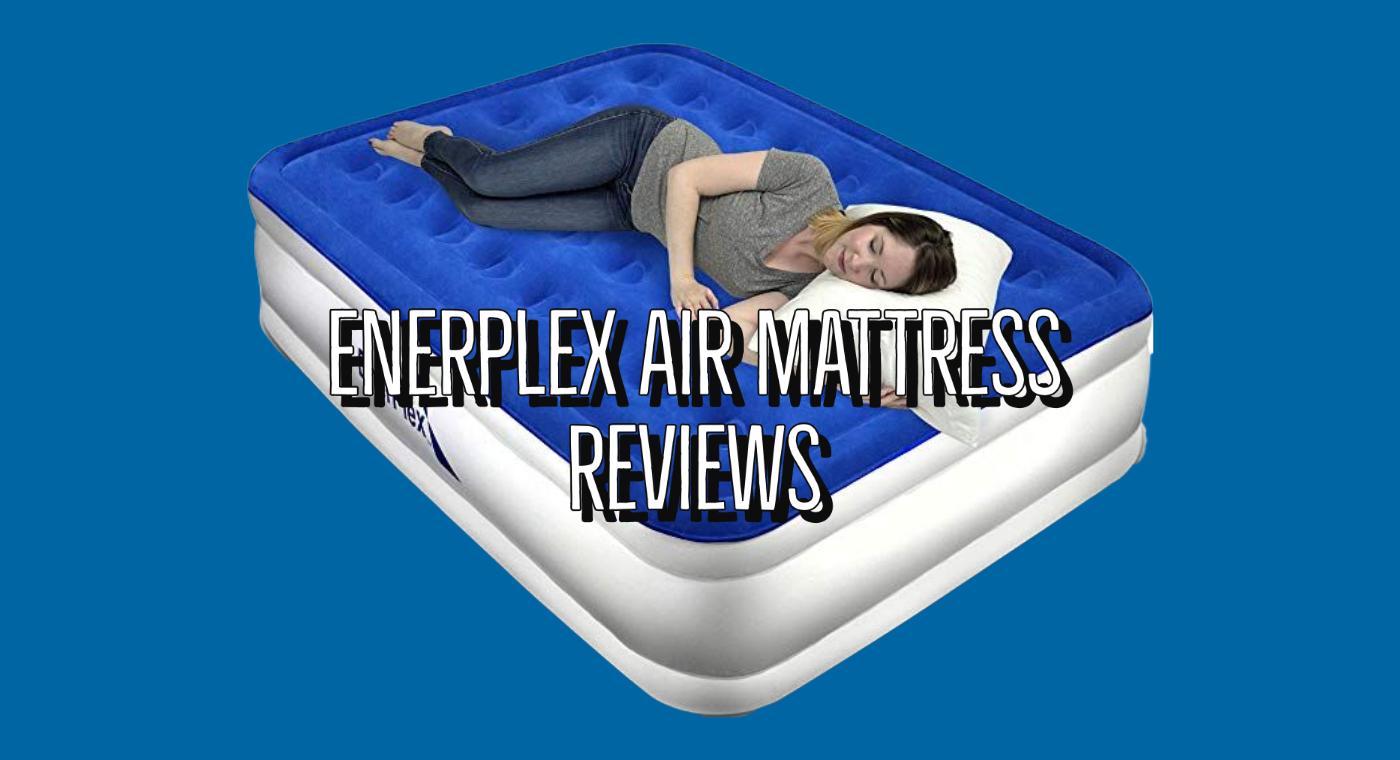 EnerPlex Air Mattress Reviews